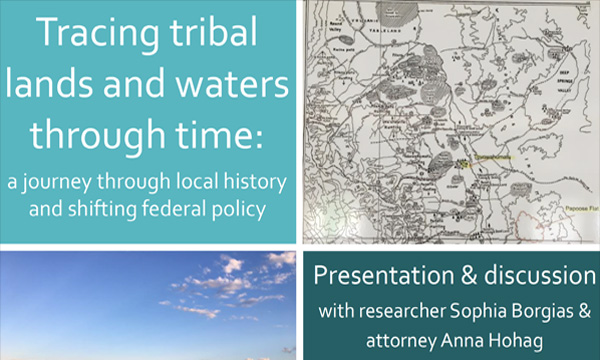 Tracing tribal lands and waters through time: a journey through local history and shifting federal policy